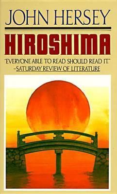 Hiroshima # by John Hersey