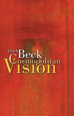 Cosmopolitan Vision by Ulrich Beck image