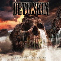 Be Like The River (LP) by Devilskin