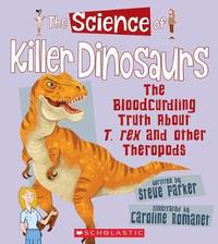The Science of Killer Dinosaurs by Steve Parker image