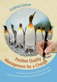 Positive Quality Management for a Change by Gottfried Giritzer image