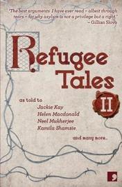 Refugee Tales: Volume II by Jackie Kay