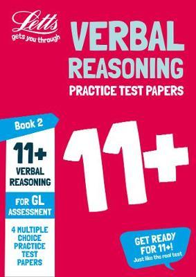 11+ Verbal Reasoning Practice Test Papers - Multiple-Choice: for the GL Assessment Tests by Letts 11+ image