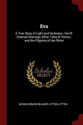 Eva by Baron Edward Bulwer Lytton Lytton