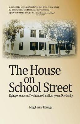 The House on School Street by Meg Ferris Kenagy image