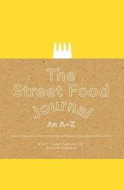 Street Food Journal by Sophia Augusta