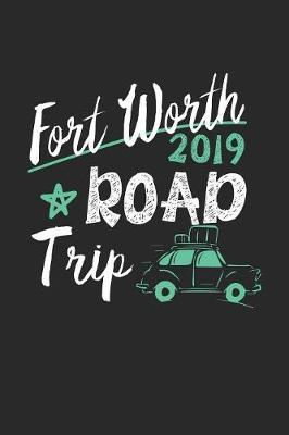 Fort Worth Road Trip 2019 by Maximus Designs