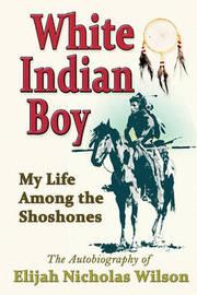 White Indian Boy by Elijah Nicholas Wilson