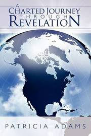 A Charted Journey Through Revelation by Patricia Adams image