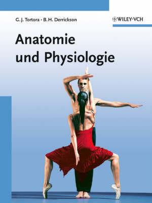 Grundlagen Der Anatomie Und Physiologie by Bryan H. Derrickson