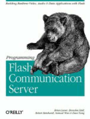 Programming Flash Communication Server by Robert Reinhardt