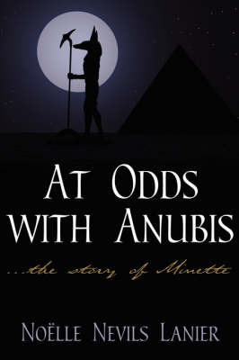 At Odds with Anubis by Noelle Nevils Lanier