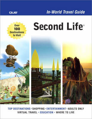 Second Life In-World Travel Guide by Sean Percival