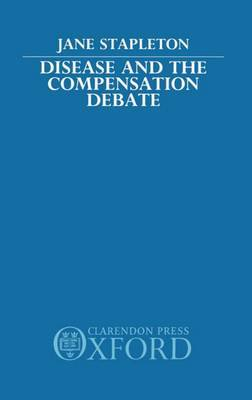 Disease and the Compensation Debate by Jane Stapleton image