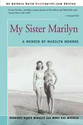 My Sister Marilyn by Bernice Baker Miracle