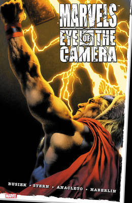Marvels: Eye Of The Camera by Kurt Busiek image