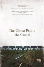 The Ghost Estate by John Connell