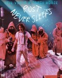 Neil Young & Crazy Horse - Rust Never Sleeps DVD