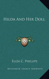 Hilda and Her Doll by Eliza C. Phillips