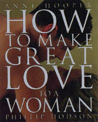 How to Make Great Love to a Woman by Anne Hooper image