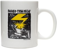 Sourpuss: Banned From Decaf - Novelty Mug