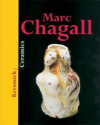 Ceramics from Marc Chagall by Yvonne G.J.M. Joris