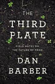 The Third Plate by Dan Barber image