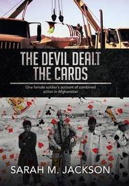 The Devil Dealt the Cards by Sarah M Jackson