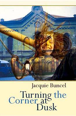 Turning the Corner at Dusk by Jacquie Buncel