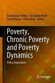 Poverty, Chronic Poverty and Poverty Dynamics