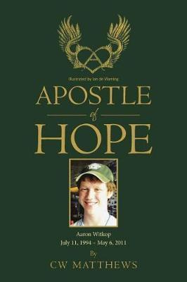Apostle of Hope by Cw Matthews image