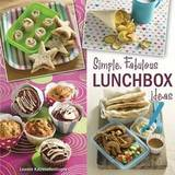 Simple, Fabulous Lunchbox Ideas by Leanne Katzenellenbogen