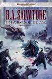 Charon's Claw: Neverwinter Saga, Book III (Dungeons & Dragons Forgotten Realms Novel: Neverwinter Saga) by R.A. Salvatore