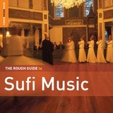 The Rough Guide to Sufi Music by Various Artists
