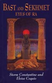 Bast and Sekhmet by Storm Constantine