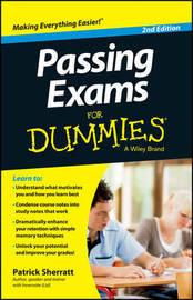 Passing Exams For Dummies by Patrick Sherratt