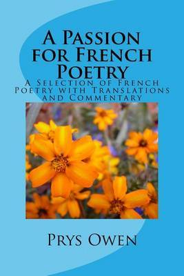 A Passion for French Poetry by Dr Prys Owen Ma Phd