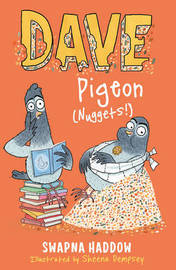 Dave Pigeon (Nuggets!) by Swapna Haddow