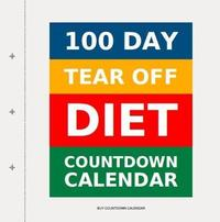 100 Day Tear-Off Diet Countdown Calendar by Buy Countdown Calendar