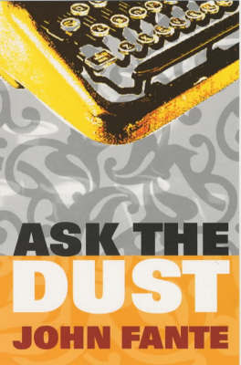Ask The Dust by John Fante image