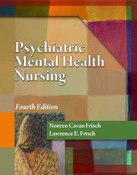 Psychiatric Mental Health Nursing by Lawerence E Frisch image