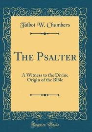 The Psalter by Talbot W Chambers image