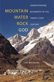 Mountain, Water, Rock, God by Luke Whitmore