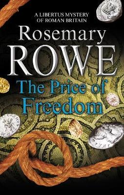 The Price of Freedom by Rosemary Rowe image