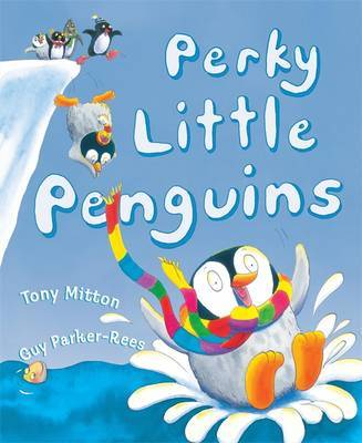 Perky Little Penguins by Tony Mitton image