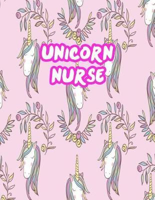 Unicorn Nurse by Catherine Huffman