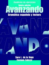 Cuaderno De Ejercicios Para Avanzando: Gramatica Espanola Y Lectura Workbook by Sara Lequerica De La Vega image