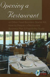 Opening a Restaurant: or Other Food Business Starter Kit - How to Prepare a Restaurant Business Plan and Feasibility Study by Sharon Fullen image