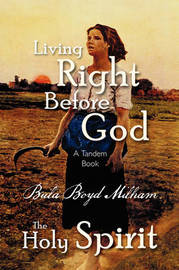 Living Right Before God/The Holy Spirit by Bula Boyd Milham image