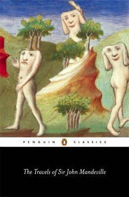 The Travels of Sir John Mandeville by John Mandeville